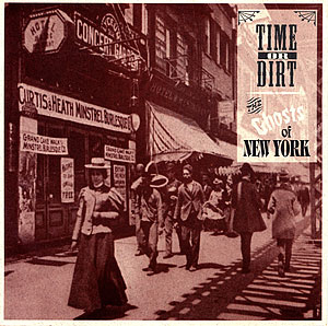 Time Or Dirt: The Ghosts of New York cover art